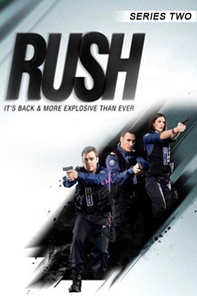 Rush - Season 2 Watch Online on CouchTuner
